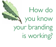 How do you know your branding is working?